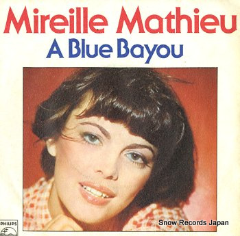 Mireille Mathieu:A Blue Bayou Lyrics | LyricWiki | …