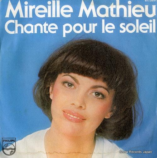 MATHIEU, MIREILLE chante pour le soleil