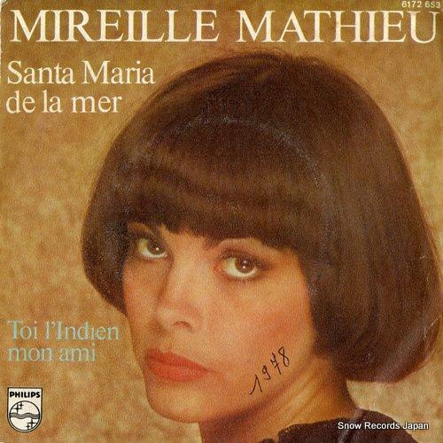 MATHIEU, MIREILLE santa maria de la mer