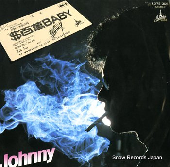 JOHNNY hyakuman dollars baby