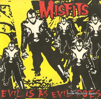 MISFITS evil is as evil does