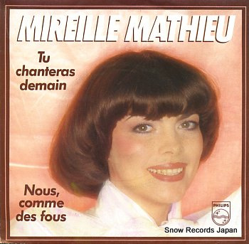 MATHIEU, MIREILLE tu chanteras demain