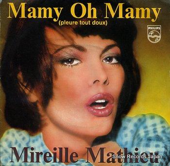 MATHIEU, MIREILLE mamy oh mamy