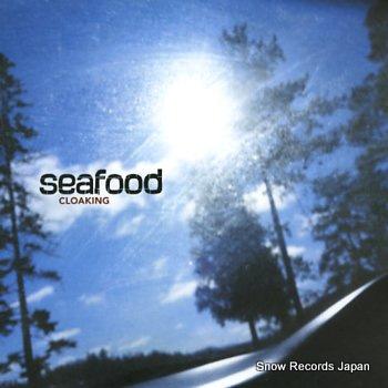 SEAFOOD cloaking