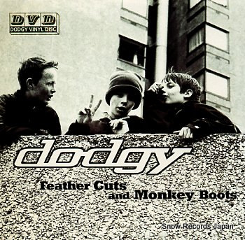 DODGY feather cuts and monkey boots