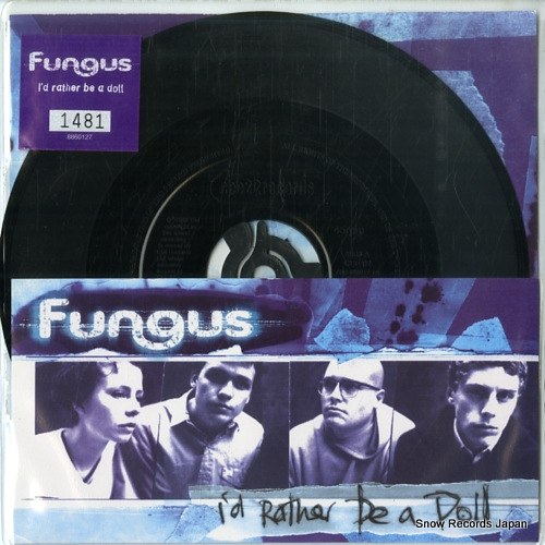 FUNGUS i'd rather be a doll CEE02 - front cover