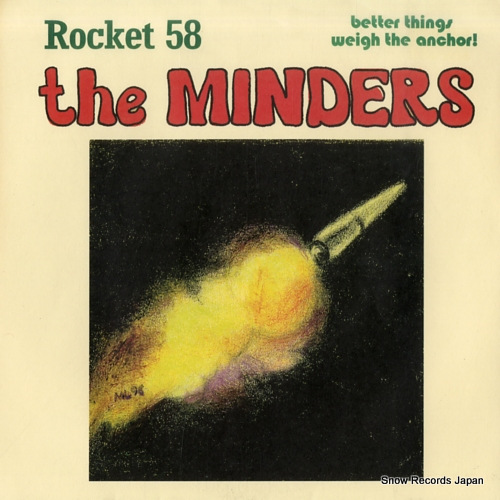 MINDERS, THE rocket 58