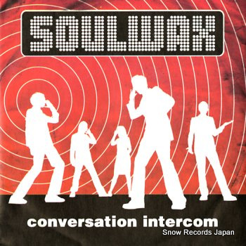 SOULWAX conversation intercom