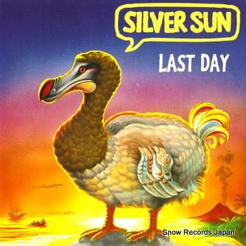 SILVER SUN last day