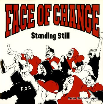 FACE OF CHANGE standing still
