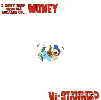 HI-STANDARD money changes everything