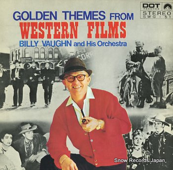 VAUGHN, BILLY golden themes from western films