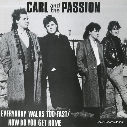 CARL AND THE PASSION everybody walks too fast NEAT59 - front cover