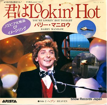 MANILOW, BARRY you're lookin' hot tonight