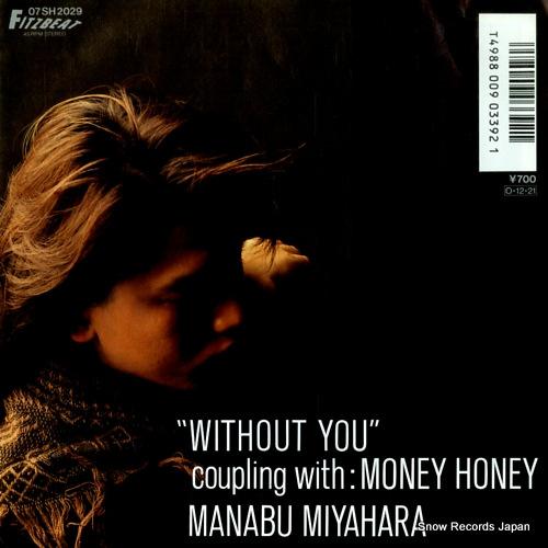 MIYAHARA, MANABU without you 07SH2029 - front cover
