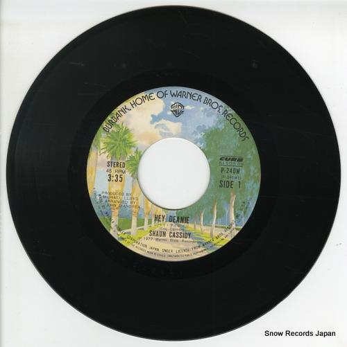 CASSIDY, SHAUN hey deanie P-240W - disc