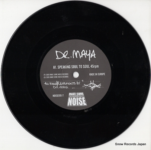 DR. MAYA speaking soul to soul NOISE010-7 - disc