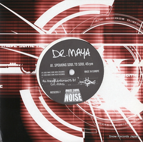 DR. MAYA speaking soul to soul NOISE010-7 - front cover