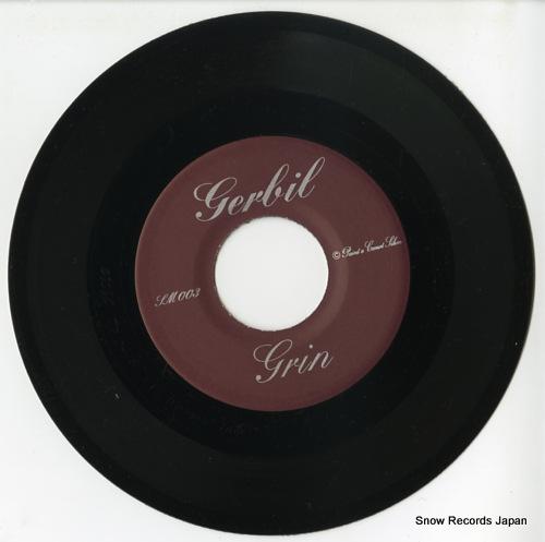 GERBILS, THE grin SM-003 - disc