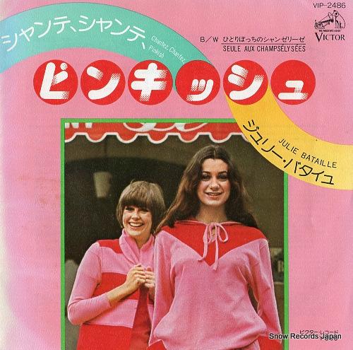 BATAILLE, JULIE chantez, chantez, pinkish!! VIP-2486 - front cover