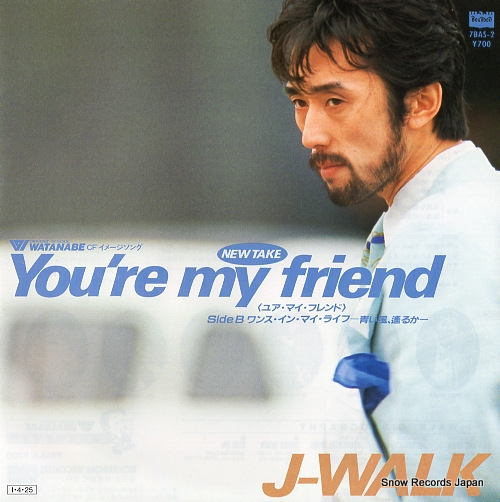 J-WALK you're my friend 7BAS-2 - front cover