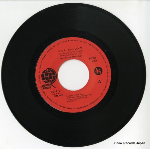 STARR, EMLY, EXPLOSION let me sing(in the sunshine) YE-4-V - disc