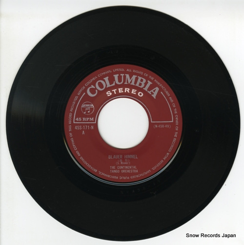 CONTINENTAL TANGO ORCHESTRA, THE blauer himmel 45S-171-N - disc