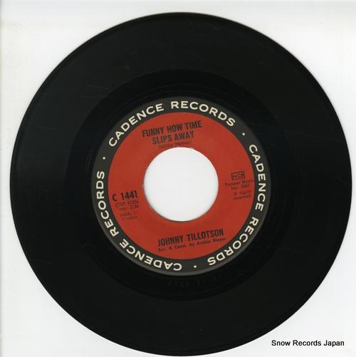 TILLOTSON, JOHNNY funny how time slips away C1441 - disc