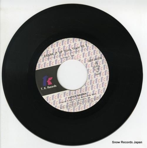 BROWN, PETER crank it wp (funk town) pt.1 06SP346 - disc