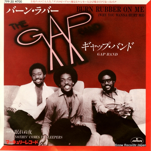 GAP BAND, THE burn rubber on me(why you wanna hurt me) 7PP-30 - front cover