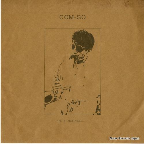 COM-SO - i'm a serious - 45T x 1