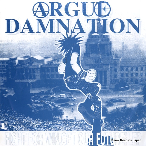 ARGUE DAMNATION fight for win, get our future!!.ep LH003 - front cover