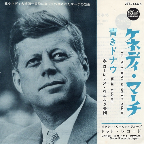 WELK, LAWRENCE the president kennedy march JET-1465 - front cover