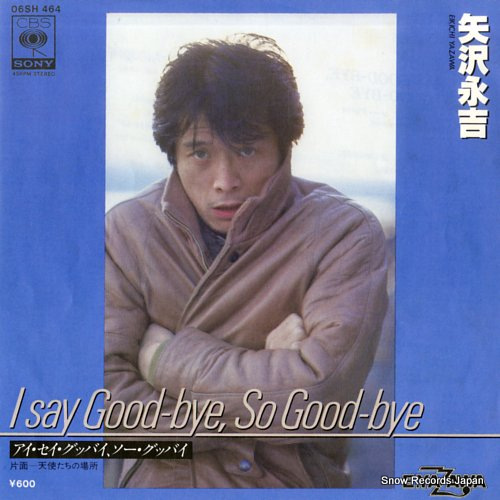 YAZAWA, EIKICHI i say good-bye, so good-bye 06SH464 - front cover