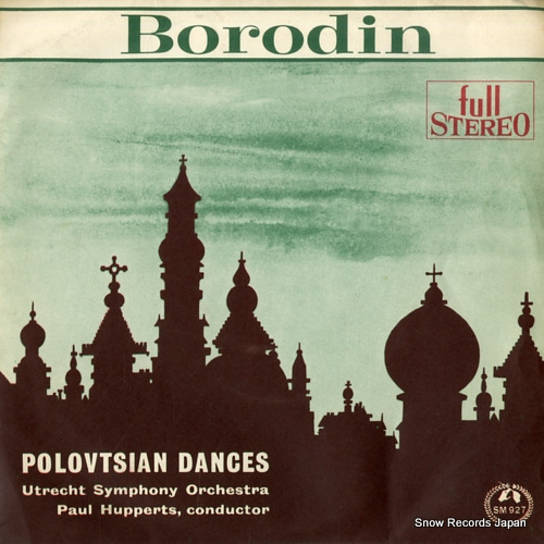 HUPPERTS, PAUL borodin; polovtsian dances SM927 - front cover