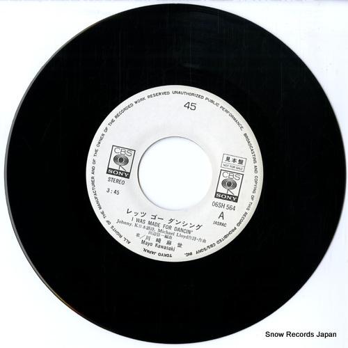 KAWASAKI, MAYO i was made for dancin' 06SH564 - disc