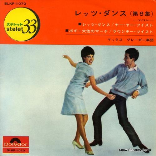 GREGER, MAX let's dance vol.6(twist) SLKP-1070 - front cover