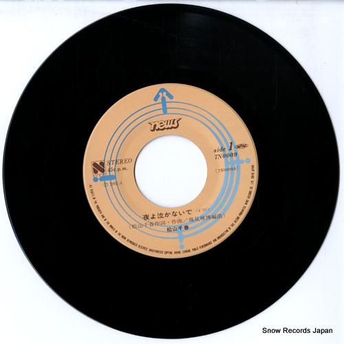 MATSUYAMA, CHIHARU yoru yo nakanaide 7N0009 - disc