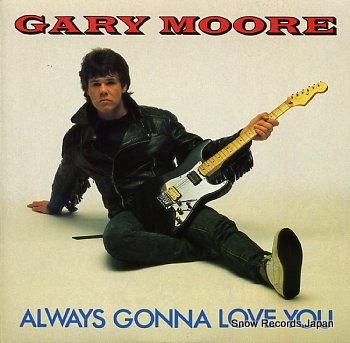 MOORE, GARY always gonna love you