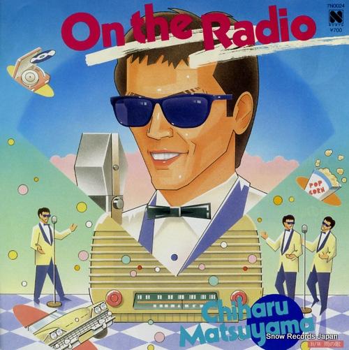 MATSUYAMA, CHIHARU on the radio 7N0024 - front cover