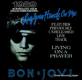 BON JOVI lay your hands on me
