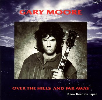 MOORE, GARY over the hills and far away