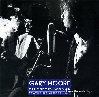 MOORE, GARY oh pretty woman