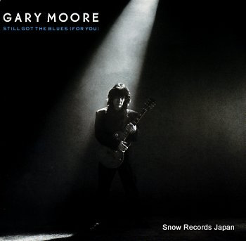MOORE, GARY still got the blues (for you)