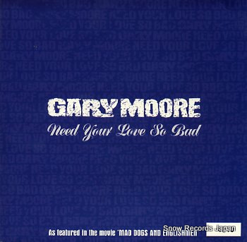 MOORE, GARY need your love so bad