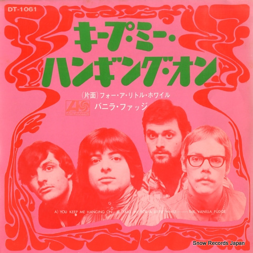 VANILLA FUDGE, THE you keep me hanging on DT-1061 - front cover
