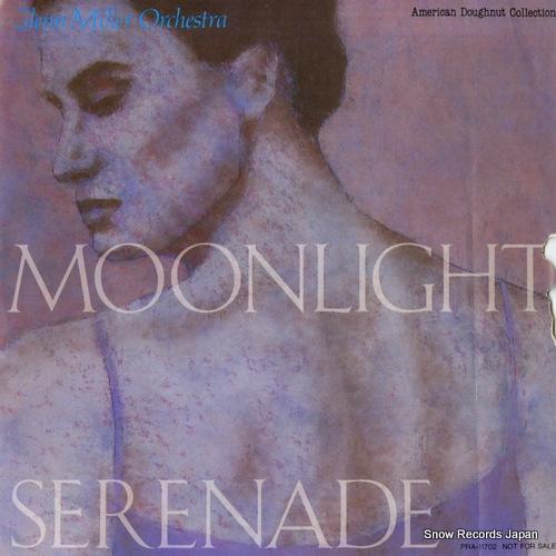 MILLER, GLENN, ORCHESTRA moonlight serenade PRA-11702 - front cover