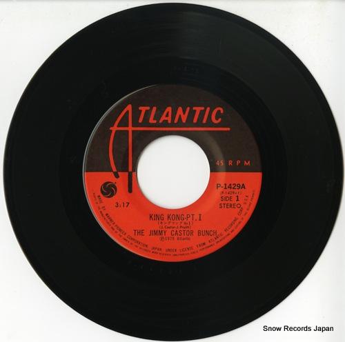 JIMMY CASTOR BUNCH, THE king kong pt. i P-1429A - disc