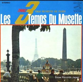 TRIO MUSETTE DE PARIS les trois temps du musette