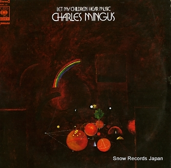 MINGUS, CHARLES let my children hear music